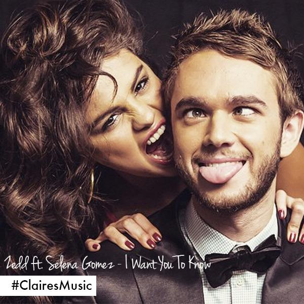 We've got #Zedd and #SelenaGomez - #IWantYouToKnow on repeat here at #Claires HQ! #ClairesMusic