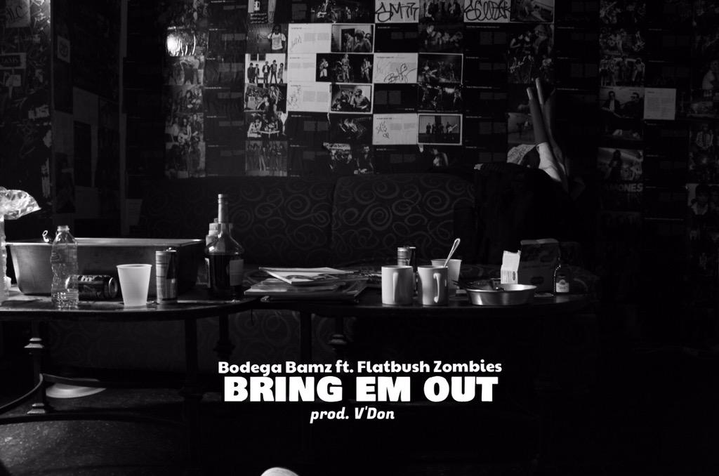 Bodega Bamz ft. Flatbush Zombies - Bring Em Out (prod. V'Don)   Thursday (3/26/15) http://t.co/kmuLVum7ET