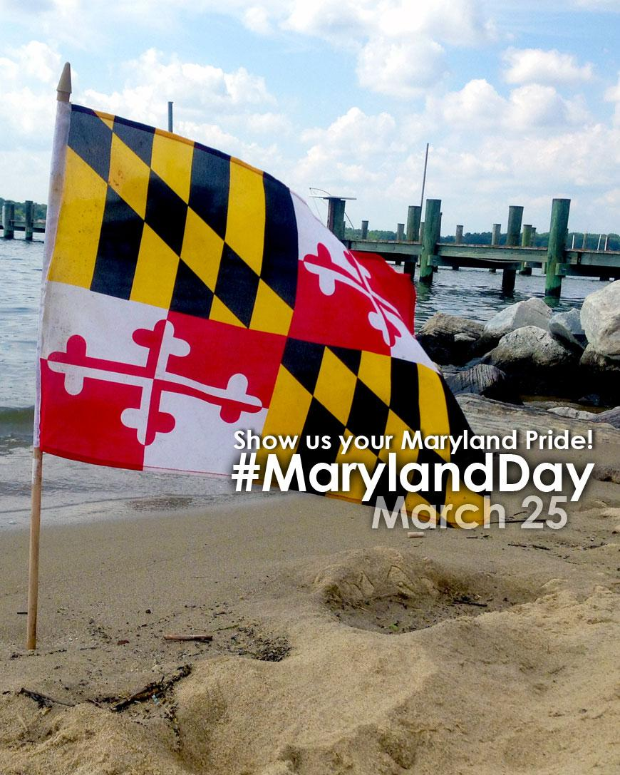 Show your Maryland Pride tomorrow, March 25, for Maryland Day! Snap a pic, post & use the hashtag #MDselfie http://t.co/gCkXdg4BsZ