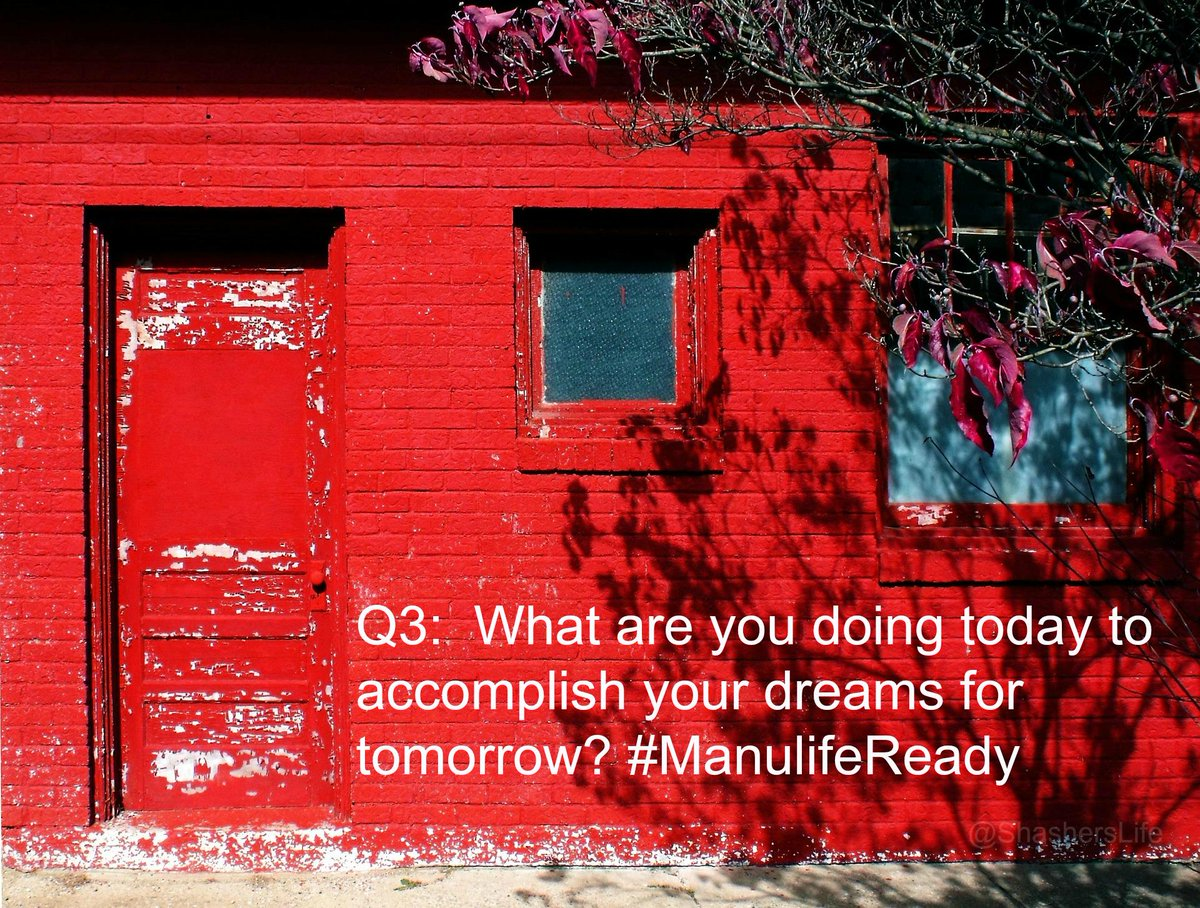 Q3: What are you doing today to accomplish your dreams for tomorrow? #ManulifeReady http://t.co/2vPHkoKl91