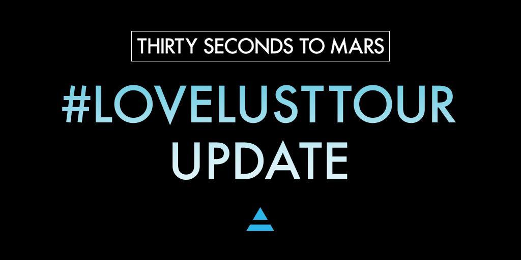 Tag lovelusttour sur PHOENIX - 30 SECONDS TO MARS  CA913yYWoAEa2Rv