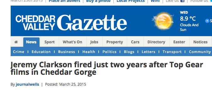 """Jeremy Clarkson fired just two years after Top Gear films in Cheddar Gorge"" http://t.co/Trjn5yXfvZ http://t.co/nmGJxkQzT6"