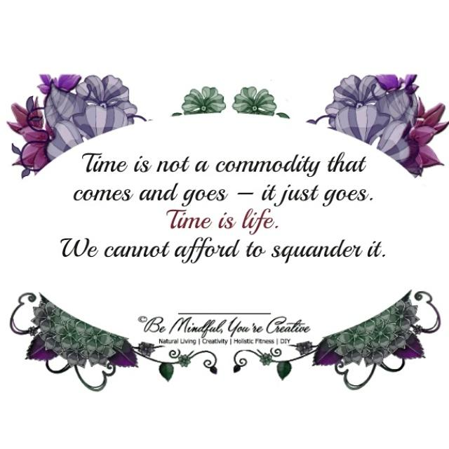 Time is not a commodity that  comes and goes – it just goes. Time is life. We cannot afford to squander it. #quote http://t.co/JWxi1XosJH
