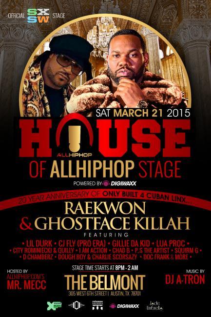 [@sxsw Event] House Of @allhiphopcom (Powered by @Digiwaxx) w/ @Raekwon @GhostfaceKillah @lildurk_ @gilliedakid http://t.co/gD5NLXpOp3
