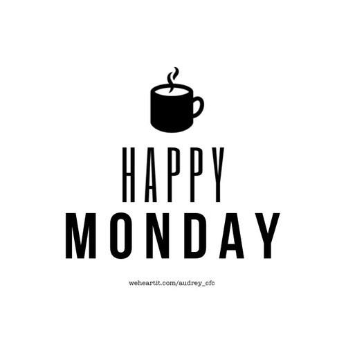 Good morning. Have a great #Monday 😎😎😎