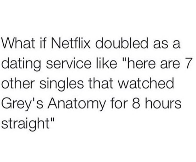 Netflix Should Double As A Dating Site
