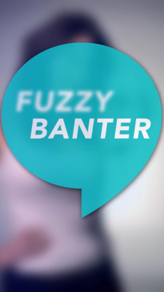 Fuzzy Banter dating