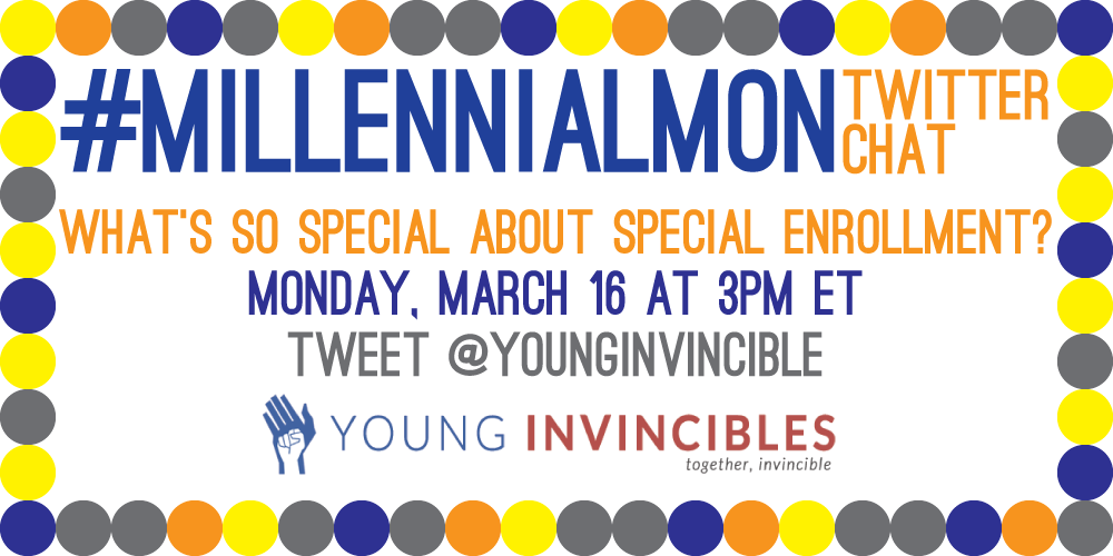 Almost time for #MillennialMon! Ready to chat about special enrollment? We sure are! http://t.co/xBPrj1QCEV