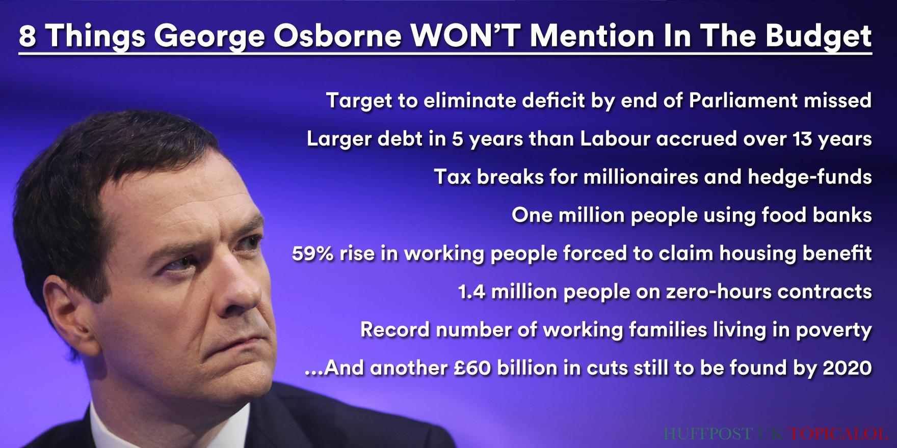 In case you missed it: 8 things Osborne won't mention #Budget2015. (done for @huffpostukcom)  http://t.co/DACUkICEco http://t.co/xAvYzPz6vo
