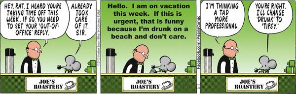 Stephanpastis Feel Free To Borrow This Out Of Office Reply For Yourself Pictwitter PPqaYRpwc3 NeilmathewsSLP