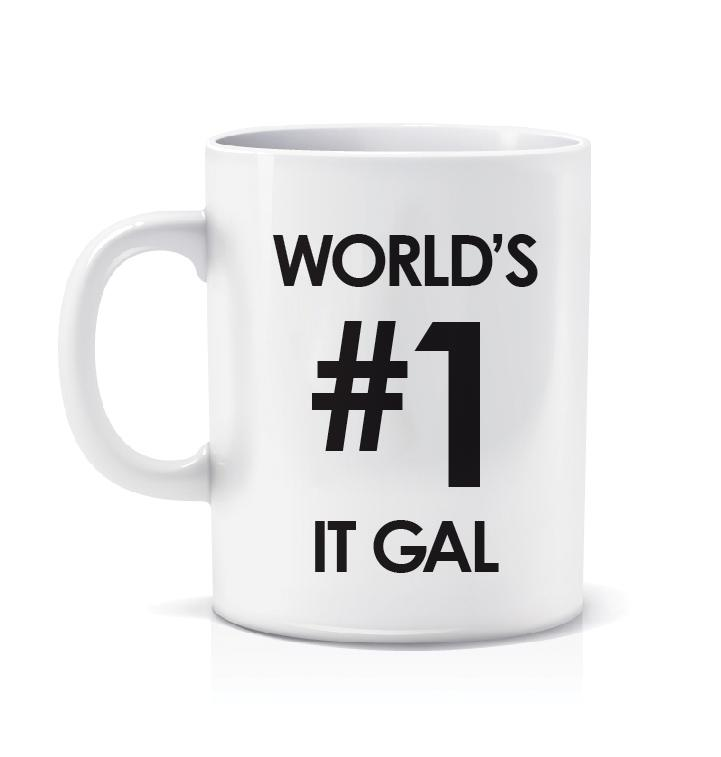 IT Gals! You know it, everyone knows it, so own it with pride. RT for a chance to get a #worldsnumberoneITgal mug! http://t.co/VZ3quDwUyV
