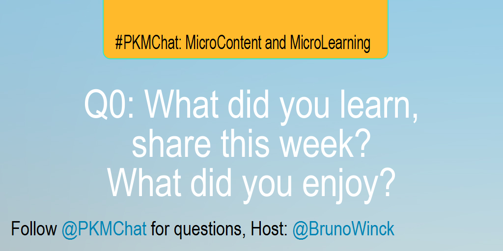 Q0: What did you learn, share this week? What did you enjoy? #PKMChat http://t.co/5FGxFgYKlv