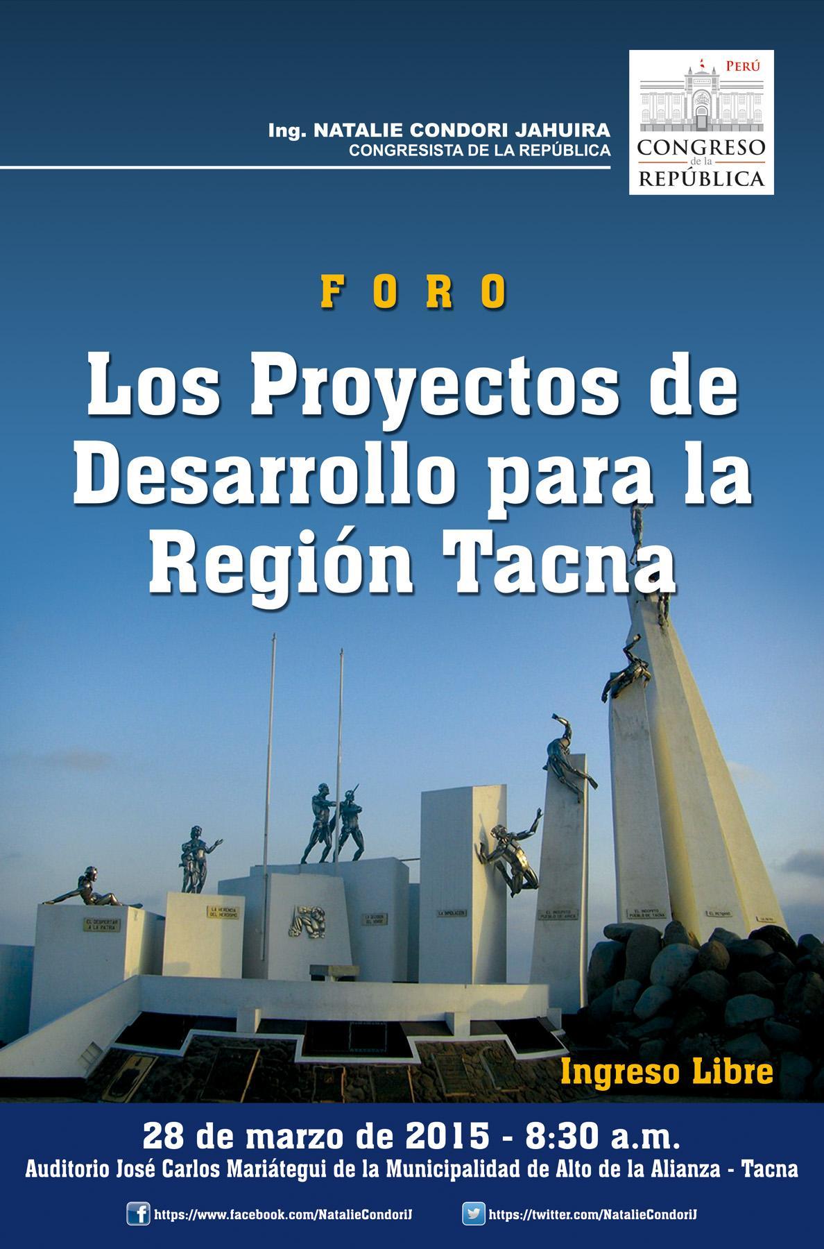 HOY SE DESARROLLA FORO: PROYECTOS DE DESARROLLO PARA TACNA