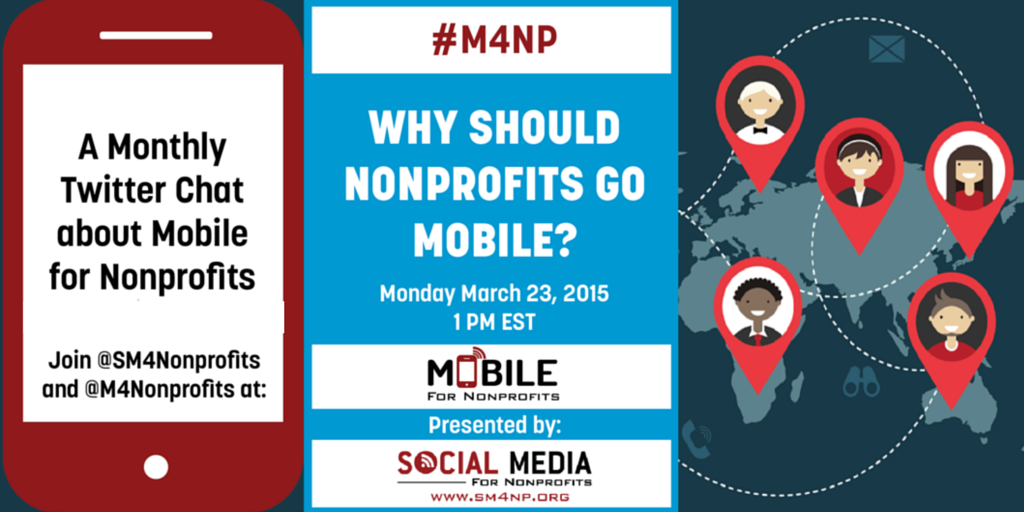 Mobile & Nonprofits: #M4NP chat w/ @m4nonprofits & @SM4Nonprofits 3/23 1pmET http://t.co/HBufQxWC9g  http://t.co/tV9kPAV9dD #commbuild #npmc