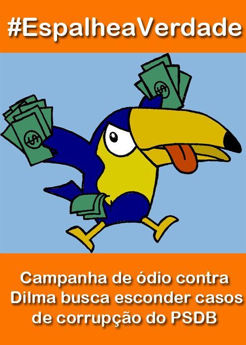 #EspalheaVerdade: Campanha de ódio contra Dilma busca esconder casos de corrupção do PSDB http://t.co/RmL6kk7Xv2 http://t.co/fQ5ddZXo3X