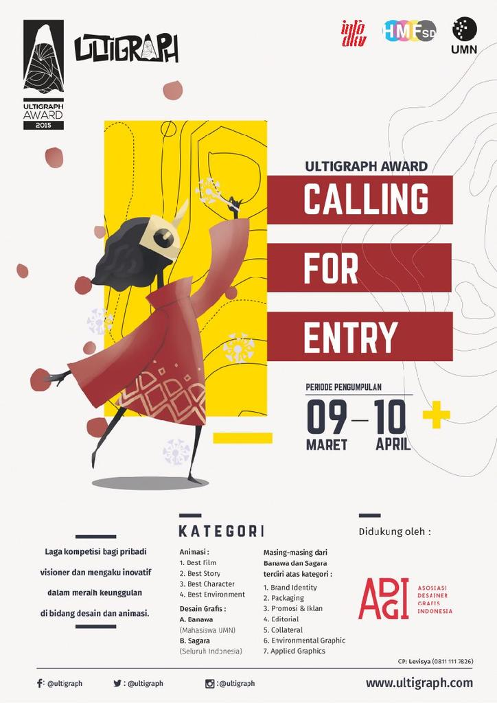 Ultigraph Award calling for entry! For animation & graphic design. Yul ikuti lombanya