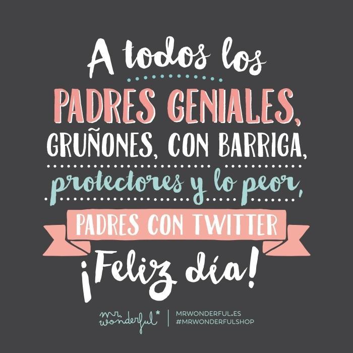 Mr wonderful on twitter si me permit s hoy se lo - Mr wonderful dia del padre ...
