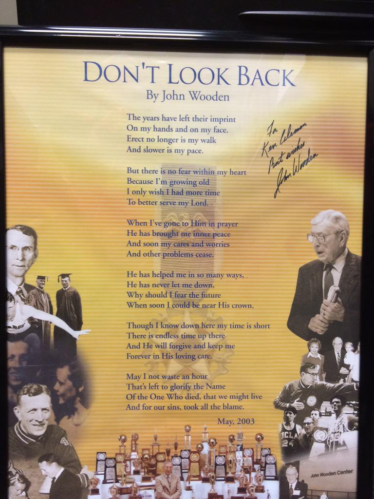Ken Coleman On Twitter This Gift A Poem From John Wooden Hangs On