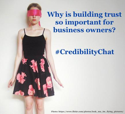 Why is building trust so important for business owners? Tweet your answer w/ #CredibilityChat! http://t.co/oUy4uGdLBD http://t.co/YMKeWu6Co4