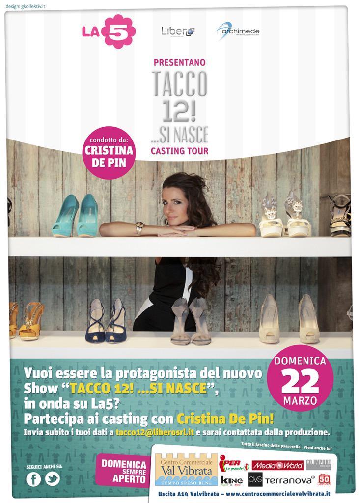Domenica 22 Marzo Tappa #Casting @Tacco12sinasce condotto da @CristinaDePin al #CentroCommercialeValvibrata http://t.co/Dq8qCHcGqK