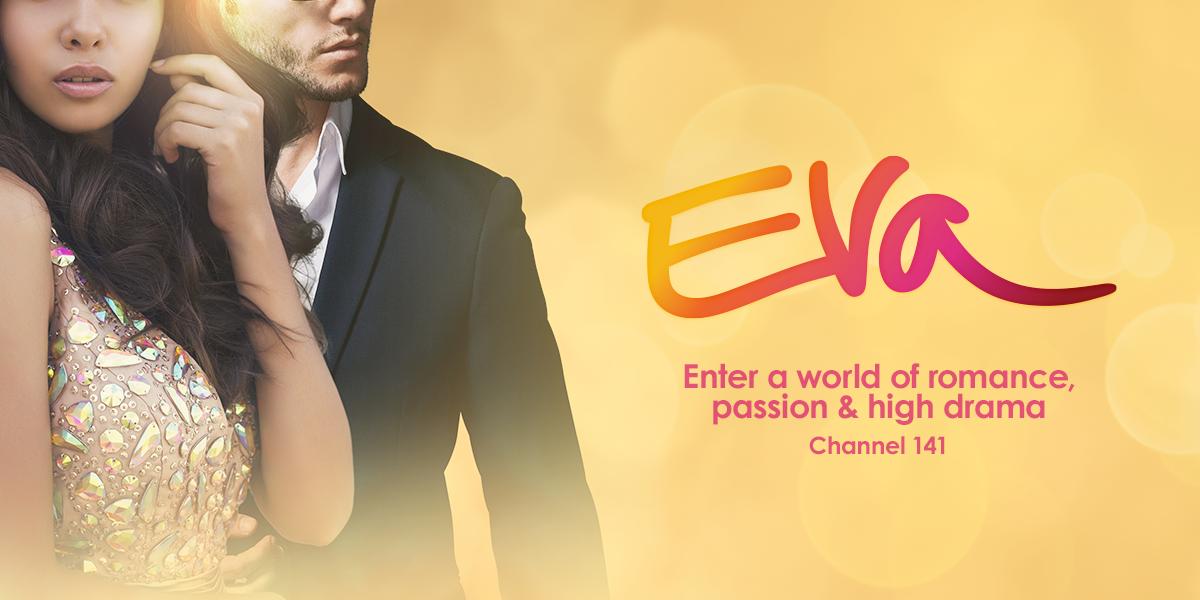 Latin America Dstv : ready telenovelas Latin America EVA