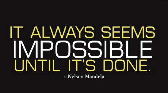 It always seems #impossible until its done   Keep sharing your #quotes...