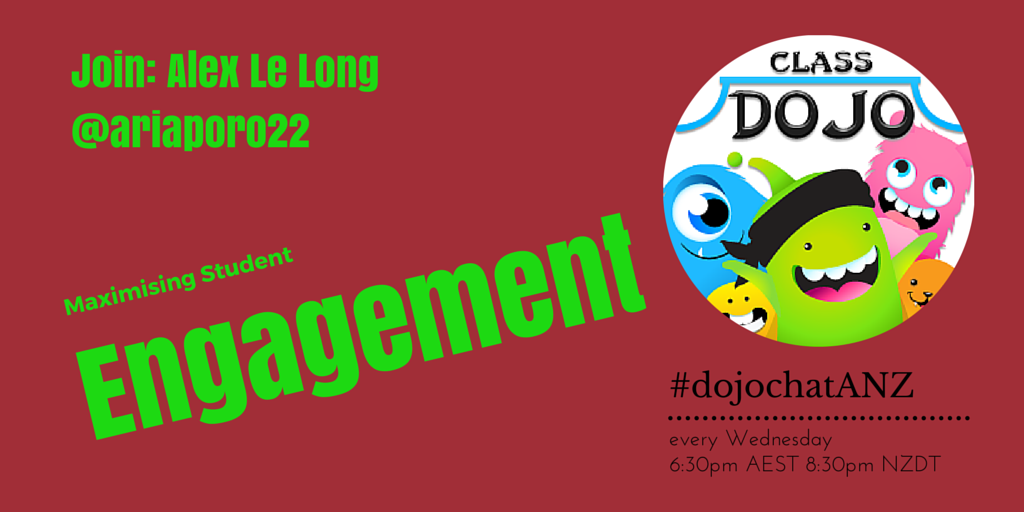Join #dojochatANZ on Wednesday to discuss Maximising Student Engagement with @ariaporo22 - @ClassDojo http://t.co/E2hxMGJgZg