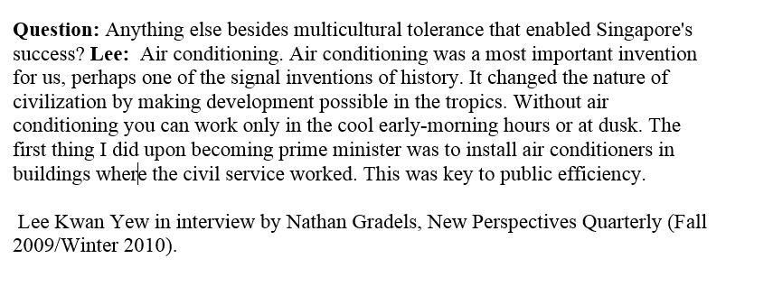 Lee Kwan Yew on what made Singapore successful.