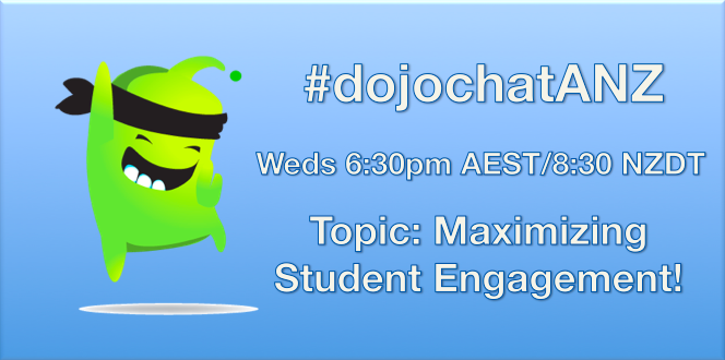 Join us Wednesday night for #dojochatANZ w/ @ariaporo22! Topic: Maximizing student engagement! #edchatNZ #aussieED http://t.co/MnV4ayhRpX