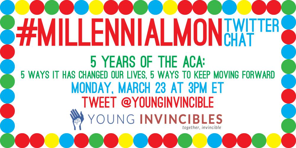Join @votolatino @YoungInvincibles TODAY, 3pmET: #MillennialMon chat celebrating 5yrs of #ACA! http://t.co/vowjyJS5of http://t.co/anK1auqgPn