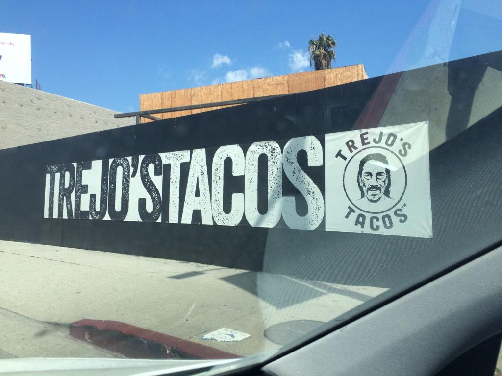 Crusin on La Brea and spotted this! Congratulations @officialDannyT !!! Can't wait to try #TrejosTacos http://t.co/UYKLGkiBjp