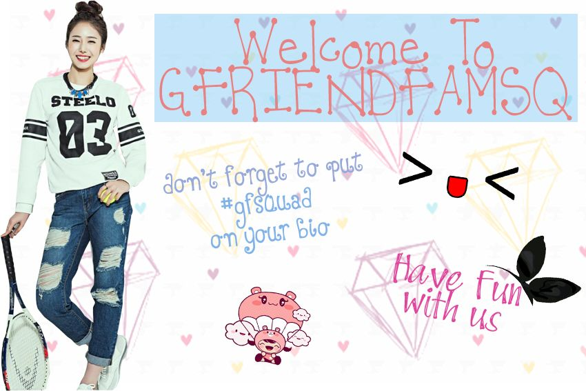 "Welcome!^o^""GFRIENDFAMSQ: V @xynbee WELCOME TO GFRIENDFAMSQ! DONT FORGET TO PUT #GFSQUAD ON UR BIO. HAVE FUN :D http://t.co/MJSNMMKLTe"""