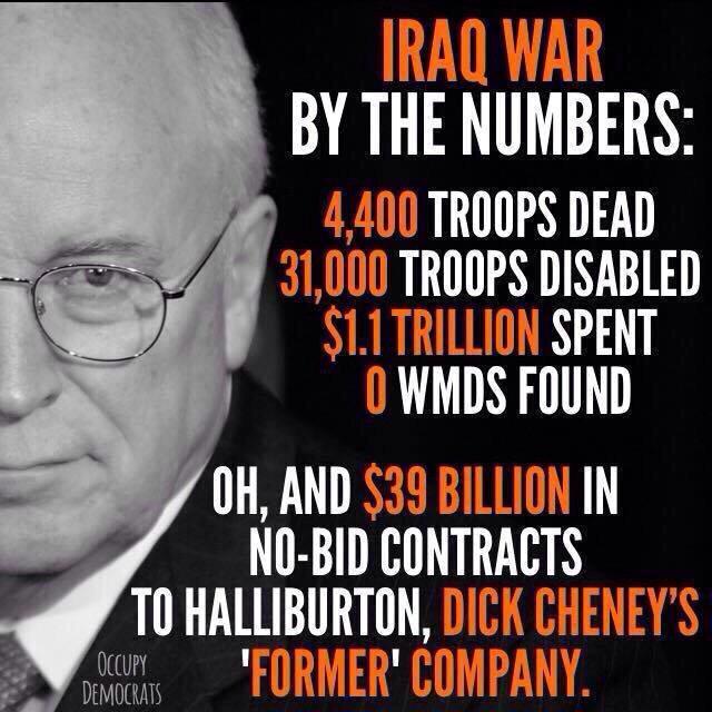 "Eric Wolfson on Twitter: ""The Iraq War was a success…for Dick Cheney's  profit margins. #NoMoreGOPWar #p2 http://t.co/XJhfgm4siP"""