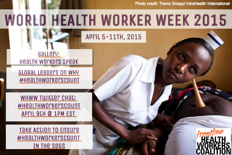 Thumbnail for #WorldHealthWorkerWeek 2015!