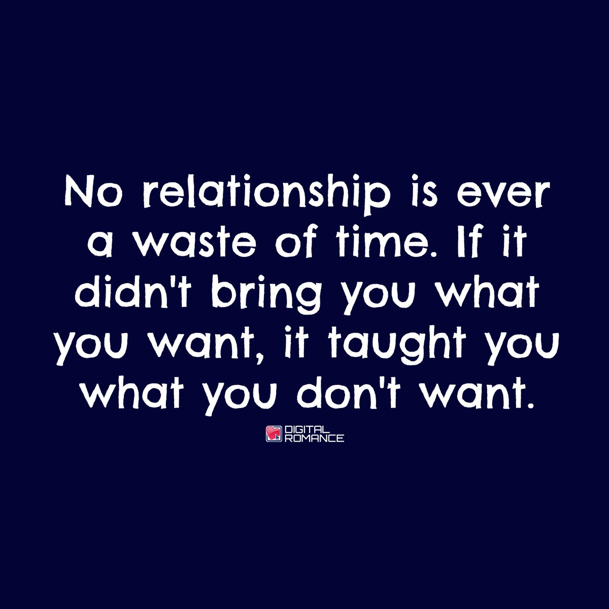 """Digital Romance Inc On Twitter: """"No Relationship Is Ever A"""