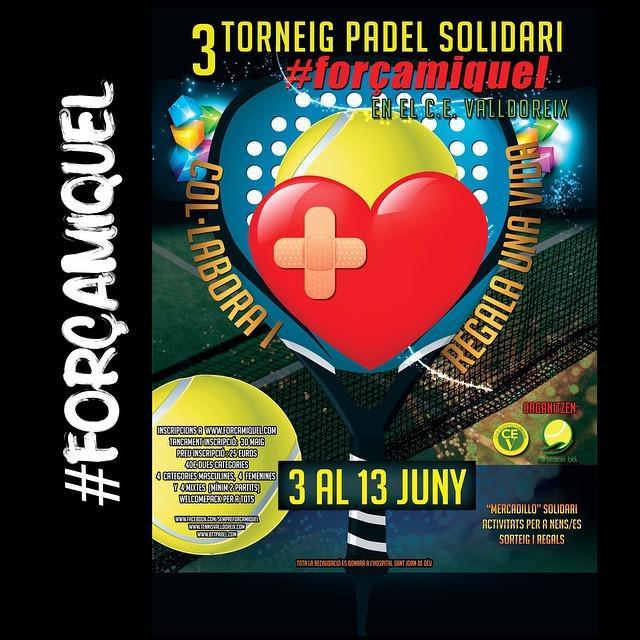 #torneig #padel #solidari #forçamiquel #valldoreix #juny del 3 al 13 #participa #juga #unpensamentpertu de @mcarbal…