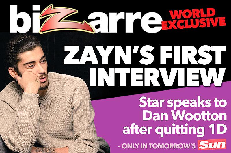 Big one! I've got Zayn Malik's first interview since leaving One Direction only in tomorrow's @TheSunNewspaper http://t.co/x8Ya8LHw3s