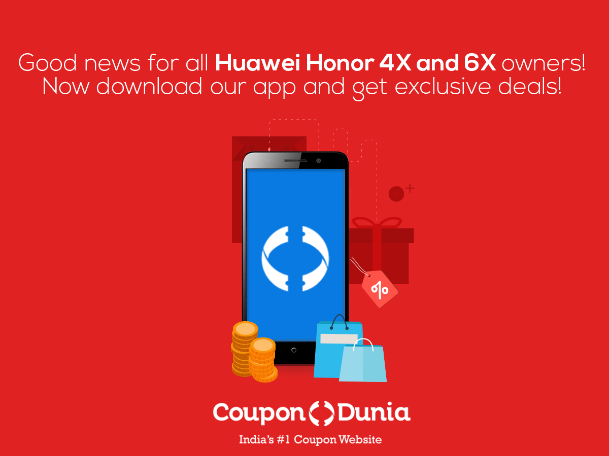 #Enjoy the power of #exclusivity! #Download the CouponDunia App on your Huawei Honor now! http://t.co/Qfm2raOY94 http://t.co/f6h6IZDWA7