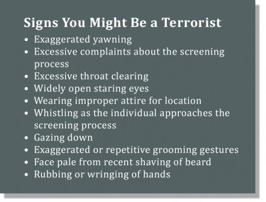 RT @doctorow: Here's the TSA's stupid, secret list of behavioral terrorism tells http://t.co/KH2UYX8uYi http://t.co/U71UKdrTYb