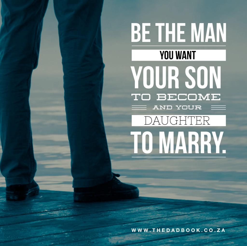 Be The Man You Want To Be