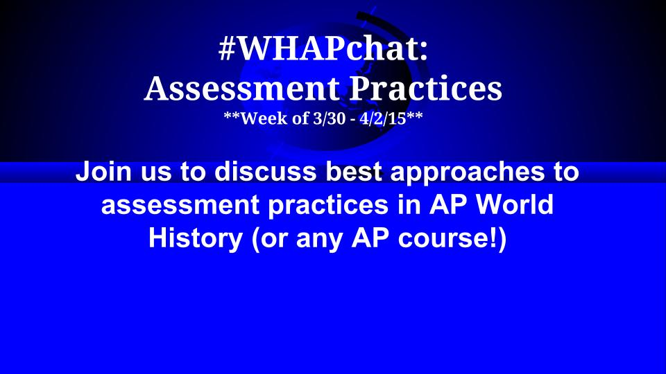 Thumbnail for #WHAPCHAT:  Assessment Practices