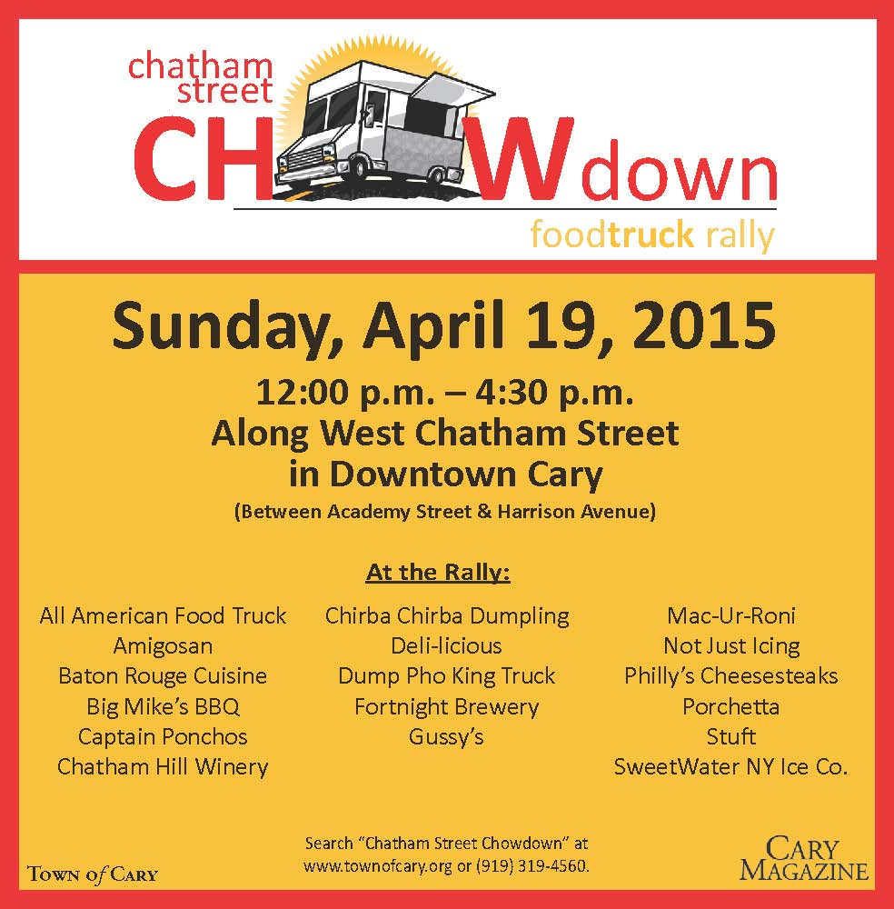 Mark your calendar for April 19 from noon to 4pm. #ChathamStreetChowDown returns in #Downtown #Cary. #foodtruck http://t.co/one2iHOxak