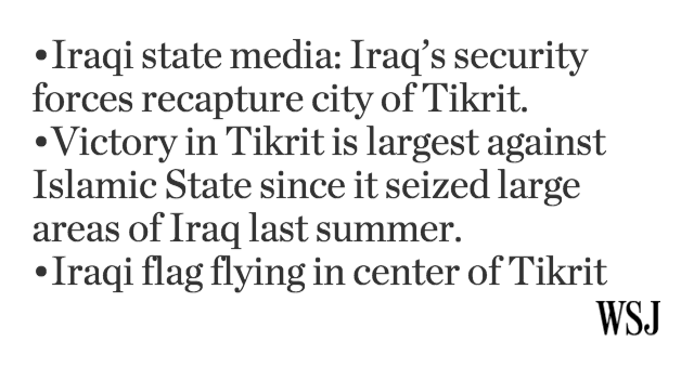 Breaking: Iraq's security forces recapture city of Tikrit from Islamic State, state media says. More to follow. http://t.co/JbmktUzoSz