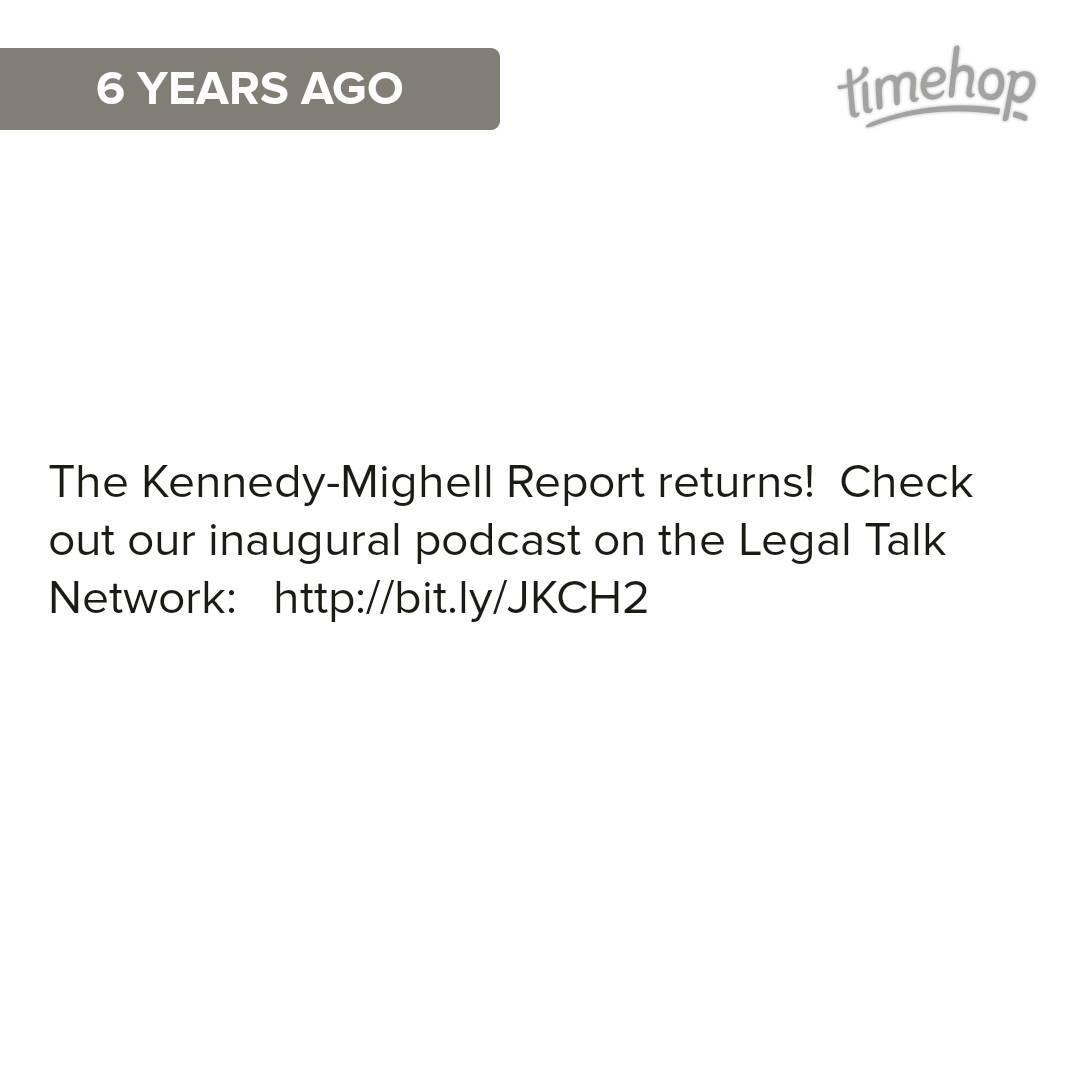 The Kennedy-Mighell Report celebrates 6 years w/ the @LegalTalkNet   http://t.co/22SfgIio3E http://t.co/9Tpy69cMBq