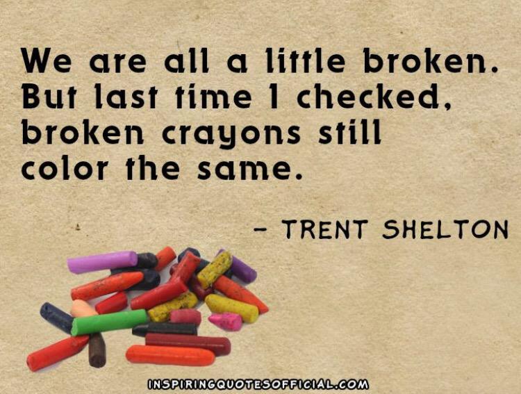 """Linda Webster On Twitter: """"👌 """"We Are All A Little Broken"""