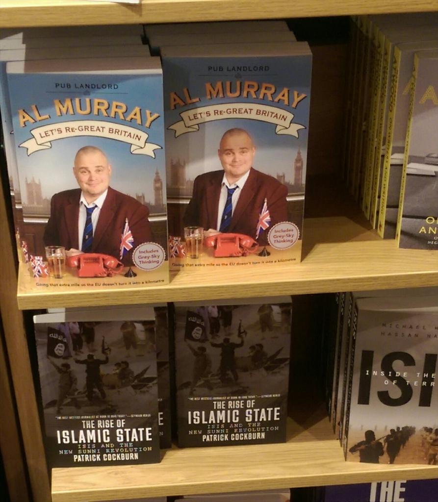 RT @NCanham: Hey @almurray, I'm not sure @Foyles have positioned your book with the right political rivals... http://t.co/cvqo6MVimr