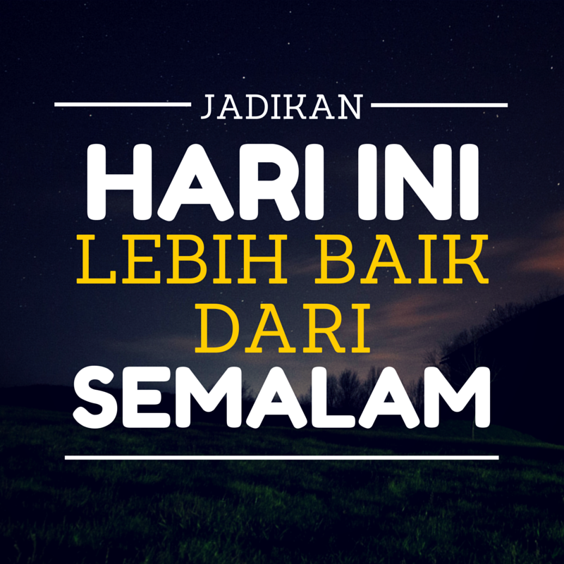 Fikirkan yang terbaik untuk masa depan #SalamJumaat