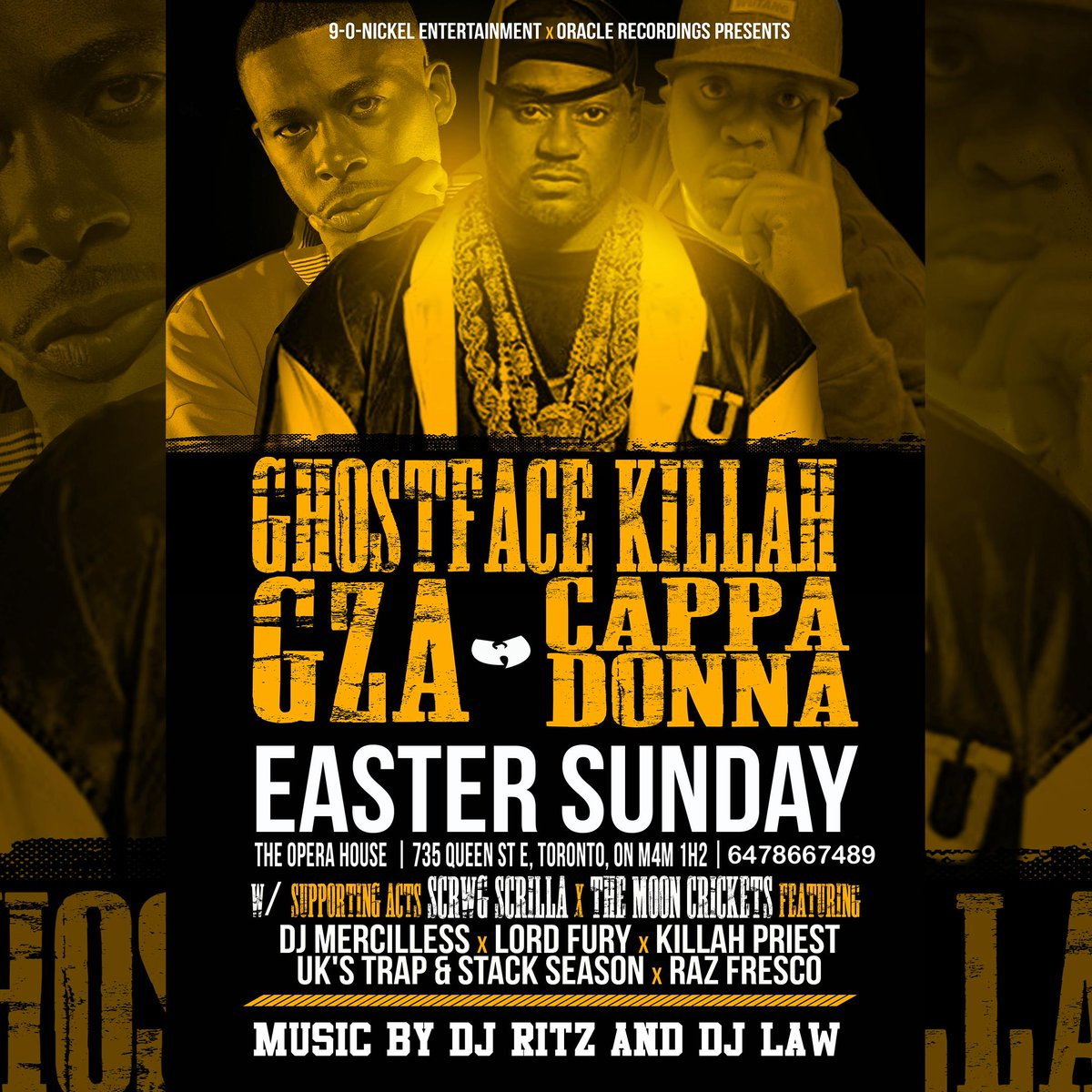 GHOSTFACE / GZA / CAPPADONNA LIVE EASTER SUNDAY INSIDE THE OPERA HOUSE HIT ME FOR TICKETS 6478667489 http://t.co/HkXxgxRjLT