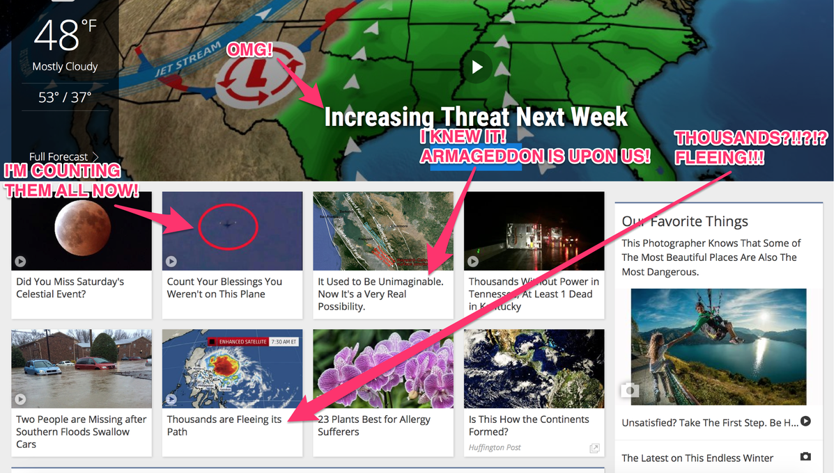 The front page of @weatherchannel is so alarmist that it should just give up and merge with @TheOnion http://t.co/Q8OtD7GmFd