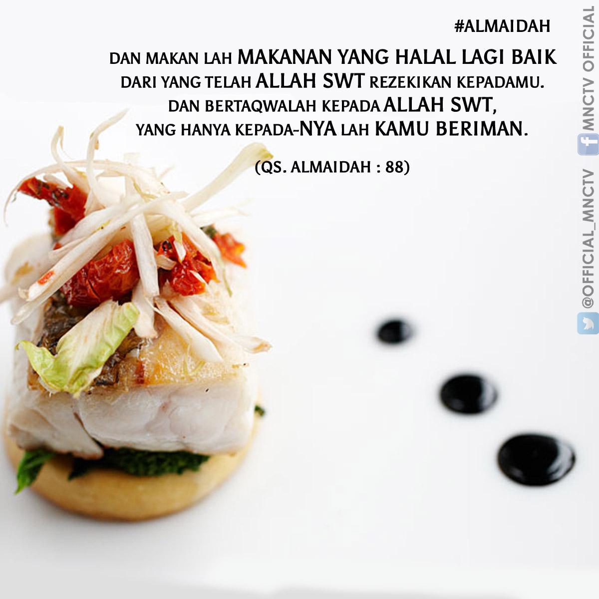 Kebahagiaan Makanlah Yang Halal Karena Yang Halal Adalah Sumber